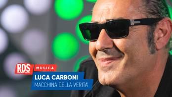Luca Carboni ospite di RDS, è il primo a sottoporsi alla nostra macchina della verità