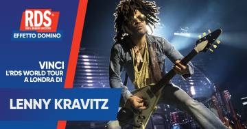 Effetto Domino: 'RDS WORLD TOUR LENNY KRAVITZ'