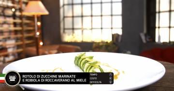 Rotolo di zucchine marinate e robiola di roccaverano al miele - Alessandro Borghese Kitchen Sound - Rural Glam