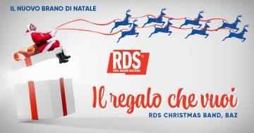 """""""Il regalo che vuoi"""": la nuova hit natalizia di RDS e Baz per sostenere Save the Children"""