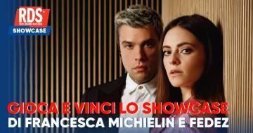Effetto Domino: Showcase Francesca Michielin e Fedez