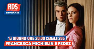 RDS Showcase Francesca Michielin e Fedez: in onda sulla RDS Social TV al 265 del digitale terrestre