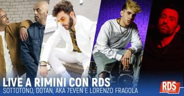 Sottotono, Dotan, Aka 7even e Lorenzo Fragola: live a Rimini con RDS